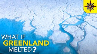 Video What if GREENLAND Melted? MP3, 3GP, MP4, WEBM, AVI, FLV Agustus 2019