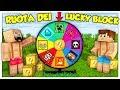 LA RUOTA DELLA FORTUNA DEI LUCKY BLOCK! - Minecraft ITA