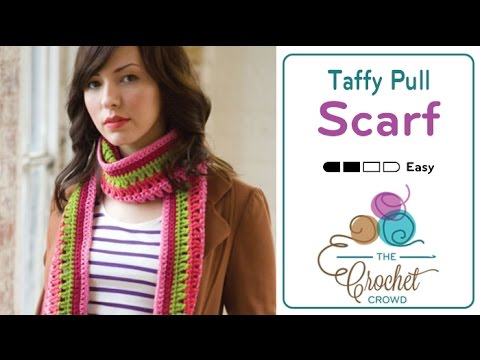 How To Crochet Taffy Pull Scarf
