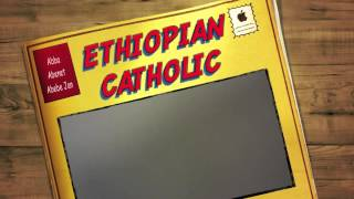 Abba Abenet Abebe ETHIOPIAN CATHOLIC SPIRITUAL DISCUSSION Jan 18, 2014