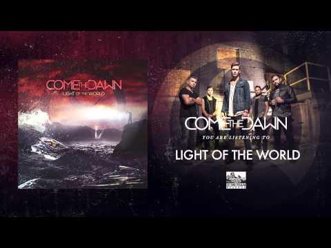 Come The Dawn - Light Of The World lyrics