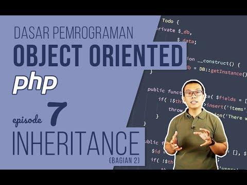OOP DASAR pada PHP #7 - Inheritance (Bagian 2)