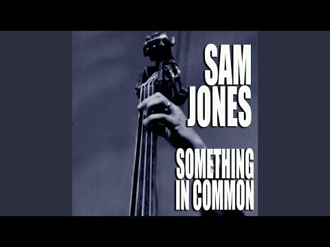 Sam Jones – Something In Common (Full Album)