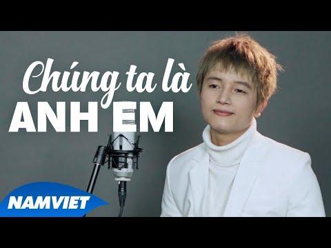 Chúng Ta Là Anh Em - Khánh Phong [LYRIC VIDEO OFFICIAL] - Thời lượng: 4:33.