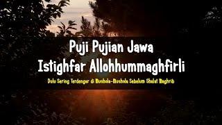 Puji Pujian Jawa, Bait Syair Wali, Istighfar Allohhummaghfirli, Puji Pujian di Musholla