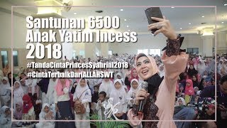 Video SANTUNAN 6500 ANAK YATIM INCESS 2018 #TandaCintaPrincesSyahrini2018 #CintaTerbaikDariALLAHSWT MP3, 3GP, MP4, WEBM, AVI, FLV Mei 2019