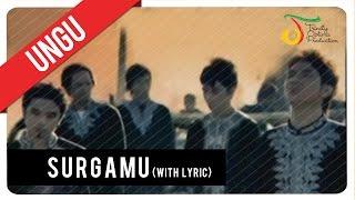 UNGU - SurgaMU (with Lyric) | Official VC Trinity Video