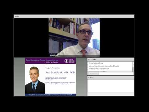 Breakthroughs in Cancer Immunotherapy Webinar: Jedd Wolchok, Treating Melanoma with Immunotherapy