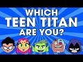 Which Teen Titan are you? Fun personality test for kids | Teen Titans Go quiz