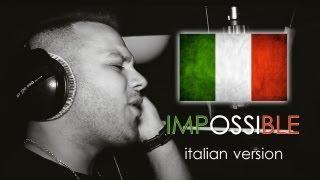 James Arthur - Impossible (ITALIANO)