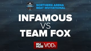 Infamous vs Fox, game 1