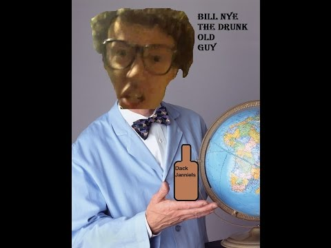 Bill Nye the Drunk Old Guy episode 1: Illuminati