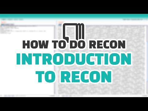 How To Do Recon: Introduction to Recon