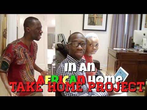 In An African Home: Take Home Project