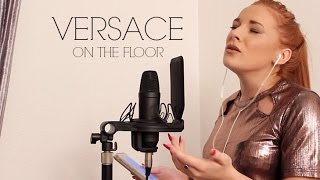 "Video ""Versace On The Floor"" LIVE Cover by Red MP3, 3GP, MP4, WEBM, AVI, FLV Maret 2017"