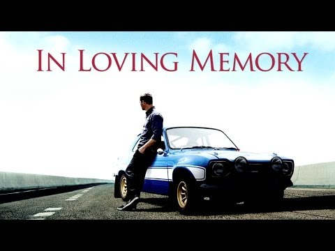 Paul Walker Tribute Video | By Fast and Furious Film Franchise
