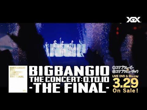BIGBANG10 THE CONCERT : 0.TO.10 -THE FINAL- (SPOT_15 Sec._B)