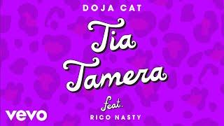 Doja Cat - Tia Tamera ft. Rico Nasty