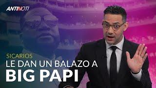 Le Dan Balazo Al Big Papi – #Antinoti Junio 11, 2019
