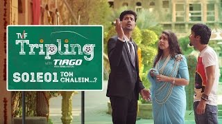 Video TVF Tripling S01E01 - 'Toh Chalein...?' | Binge watch all 5 episodes on TVFPlay (App/Website) MP3, 3GP, MP4, WEBM, AVI, FLV April 2018
