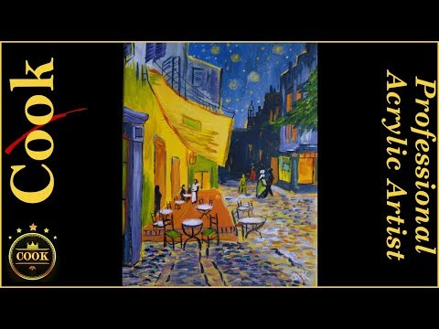 Vincent Van Gogh Cafe Step by Step in Acrylics the Real Deal