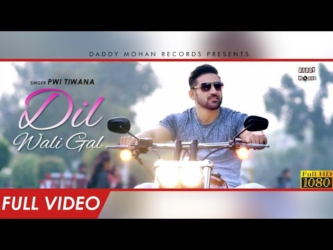 Dil Wali Gal Songs mp3 download and Lyrics