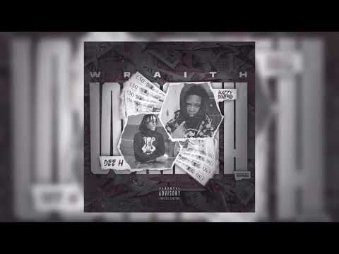 Dee H x Nazzy Dinero - Wraith (Official Audio)