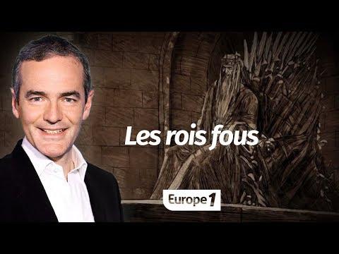 Au cœur de l'histoire: Les rois fous (Franck Ferrand)