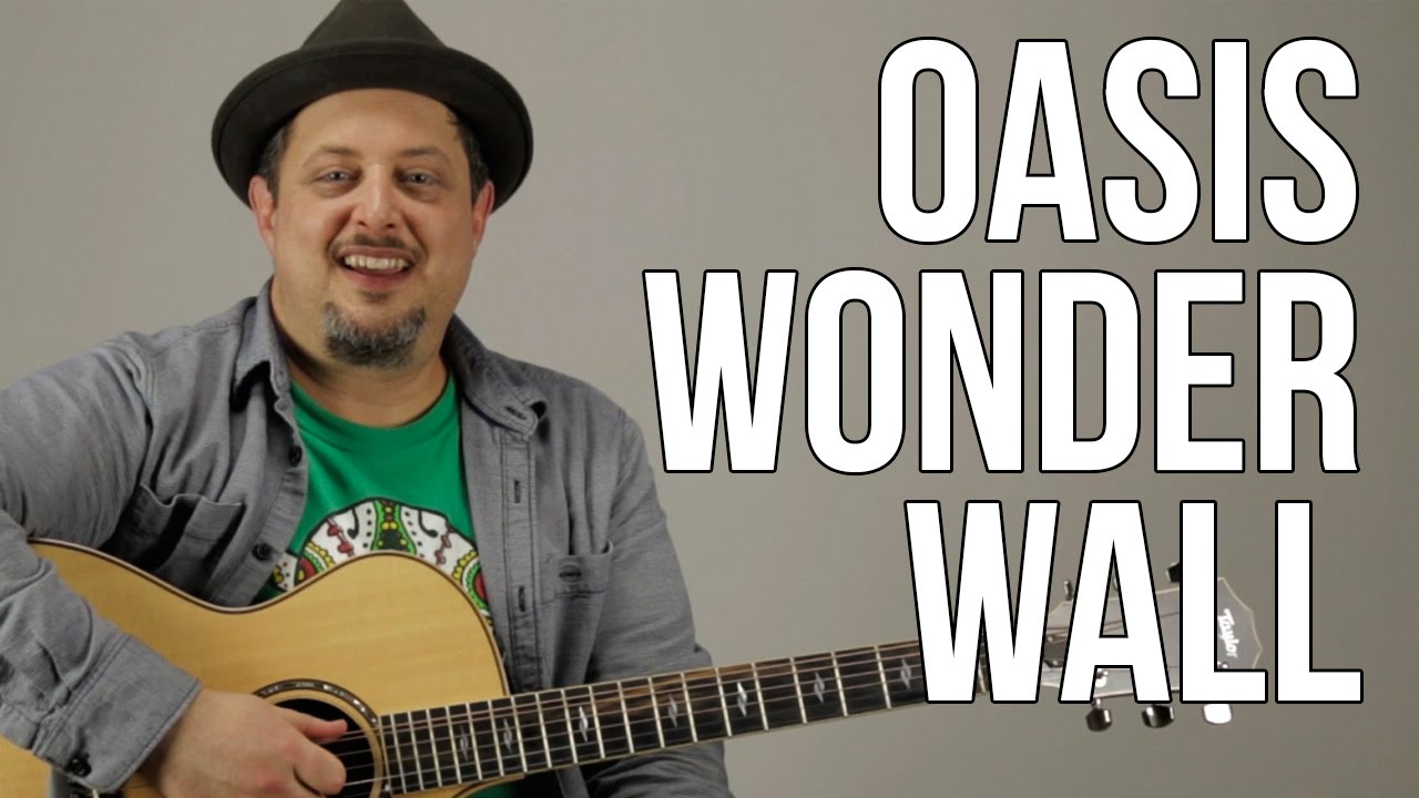 How To Play Oasis – Wonderwall