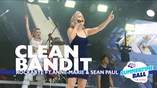 Video Clean Bandit - 'Rockabye' feat. Anne-Marie and Sean Paul (Live At Capital's Summertime Ball) MP3, 3GP, MP4, WEBM, AVI, FLV Oktober 2018