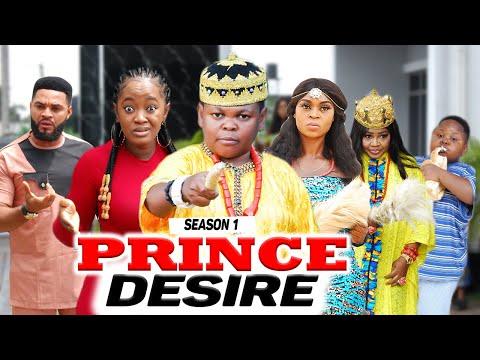 PRINCE DESIRE {SEASON 1} (NEW HIT MOVIE) - 2020 LATEST NIGERIAN NOLLYWOOD MOVIES