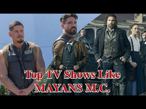 7 Best TV Shows Like Mayans MC  You Must See   Sons of Anarchy   Mayans MC TV Show