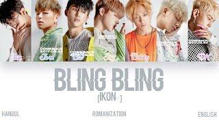 Video [HAN|ROM|ENG] iKON - BLING BLING (Color Coded Lyrics) MP3, 3GP, MP4, WEBM, AVI, FLV Juli 2019