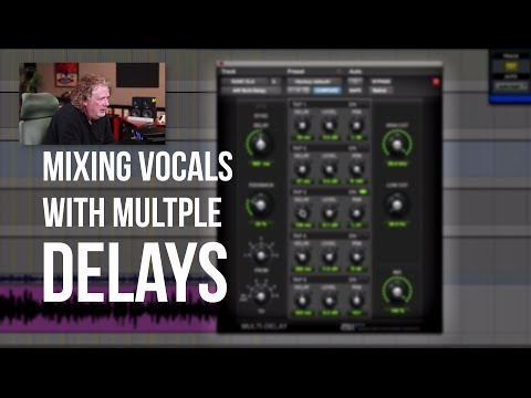 Mixing Multiple Vocal Delays – Into The Lair #104