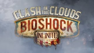 Видео BioShock Infinite: Clash in the Clouds