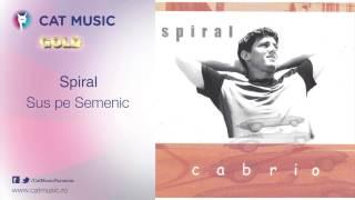 Spiral - Sus pe Semenic