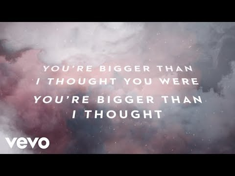 Passion - Bigger Than I Thought (Lyric Video/Live) ft. Sean Curran