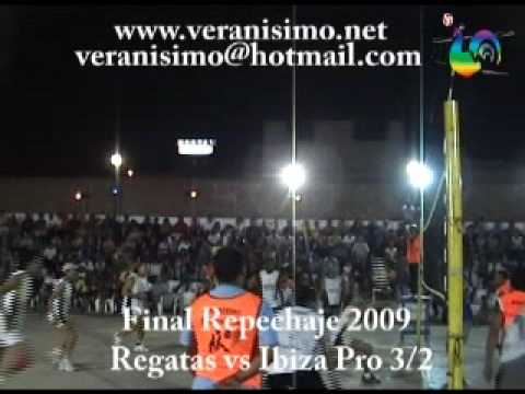 VERANISIMO - 2009 - Final Repechaje Ibiza Vs Regatas