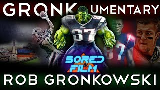 Rob Gronkowski - Gronkumentary (Original Bored Film Documentary by Joseph Vincent