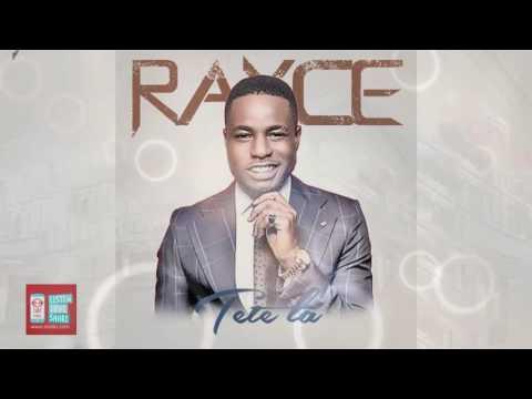 Tete La | Rayce | Official Audio
