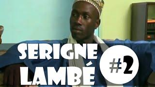 Serigne Lambé - 2ème partie - avec SANEKH (Comédie Sénégalaise)