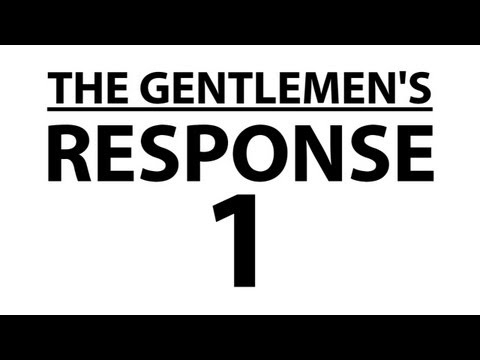 ooJLEoo - the gentlemen respond to their fans. subscribe: http://youtube.com/jle merchandise: http://thegentlemensrant.spreadshirt.com twitter: http://twitter.com/john...