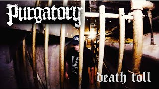 PURGATORY - Death Toll  (Official Music Video)