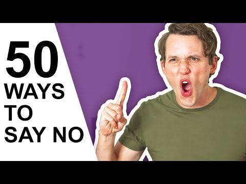 50 Ways to Say No