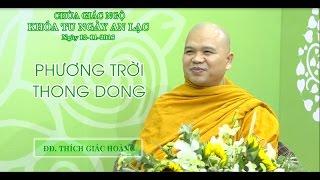 Phương Trời Thong Dong - ĐĐ. Thích Giác Hoàng