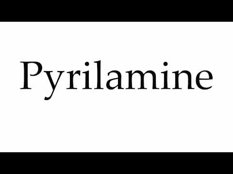 How to Pronounce Pyrilamine