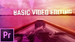 The Basics of Video Editing w/ Premiere Pro CC 🔥📽
