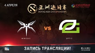 Mineski vs OpTic, DAC 2018, game 2 [Maelstorm, NS]