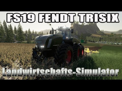 FS19 Fendt Trisix v1.0