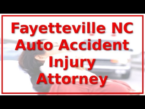 Car Accident Attorney Fayetteville NC – Call 1-888-641-3318 – Vehicle Accident Sufferers ONLY!